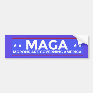 MAGA Morons are Governing America Political Conser Bumper Sticker