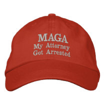 MAGA My Attorney Got Arrested Hat