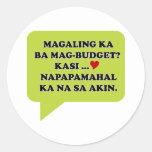 Magaling Ka ba Magbudget Classic Round Sticker