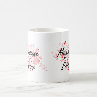 Magazine Editor Artistic Job Design with Butterfli Coffee Mug