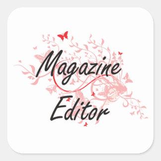 Magazine Editor Artistic Job Design with Butterfli Square Sticker