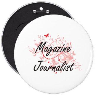 Magazine Journalist Artistic Job Design with Butte Button