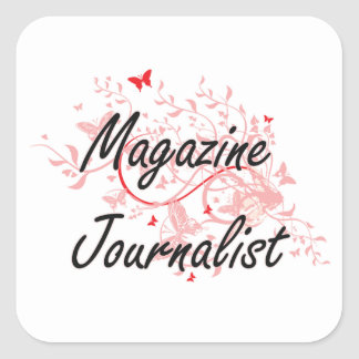 Magazine Journalist Artistic Job Design with Butte Square Sticker