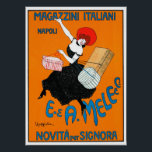 "Magazzini Italini 1904 ~ Vintage Poster<br><div class=""desc"">Magazzini Italini 1904 ~ Vintage Leonetto Cappiello 1875 - 1942 E. A. Mele &amp; Ci. / Novita per Signora Napoli. Cappiello designed four posters for the Neapolitan department store Mele. Vintage Art Nouveau Advertisement Prints and Posters. Gentle Color Restoration procedure applied to our vintage art. Available in ALL Zazzle print...</div>"