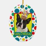 Magdalena del cumpleaños - Boston Terrier Adorno Para Reyes