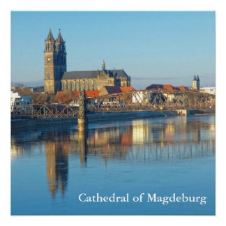 Magdeburg Cathedral with river Elbe 01.2.2.T Poster