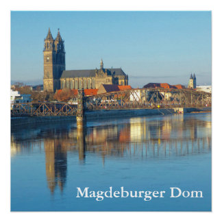 Magdeburg Cathedral with river Elbe 01.2.3.T Poster