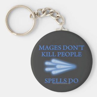 Mages Don't Kill People... Basic Round Button Keychain