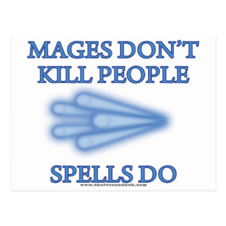 Mages Don't Kill People... Postcard