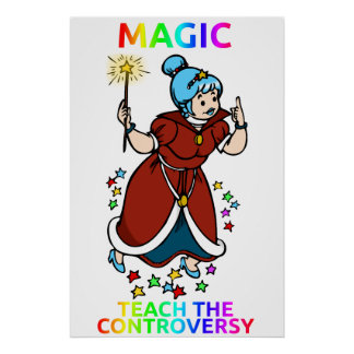"""Magia: Enseñe poster de la controversia"""