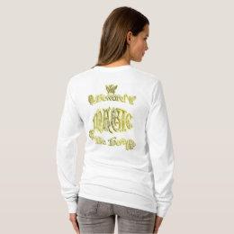 Magic Be Here Fairy Gold t-shirt
