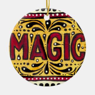 Magic Ceramic Ornament