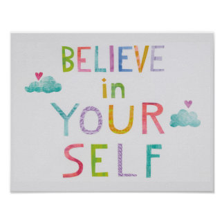 Magic Clouds Believe in Yourself Poster