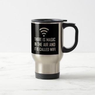 Magic In The Air Is Wifi Travel Mug