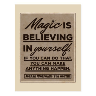 Magic is believing in yourself... postcard