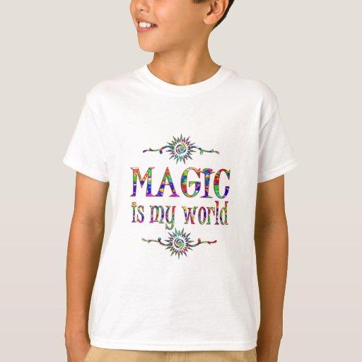 Magic is My World. T-Shirt