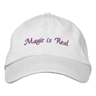 Magic is Real-embroidered hat