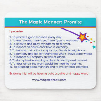 Magic Manners Promise Mousepad