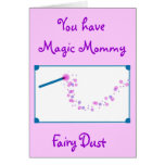 Magic Mommy Fairy Dust Greeting Card