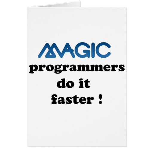 magic programmers do it faster card zazzle