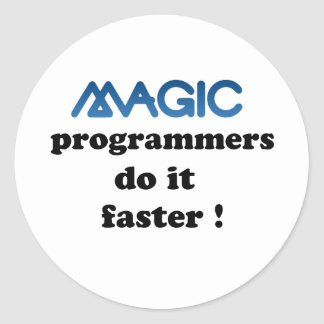 Magic programmers do it faster classic round sticker