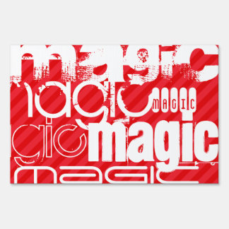 Magic; Scarlet Red Stripes Lawn Sign