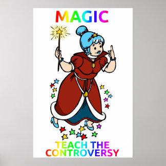 """Magic: Teach the Controversy"" poster"