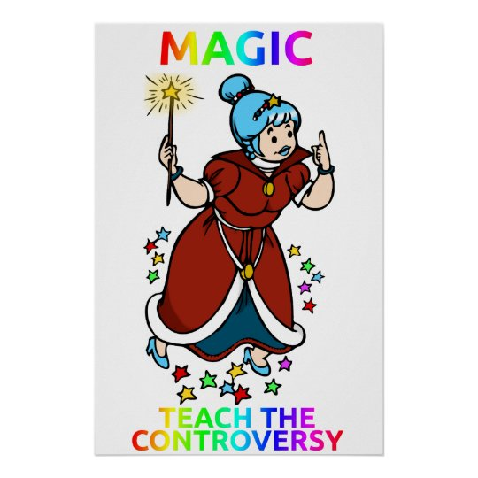 """Magic: Teach the Controversy"" poster"