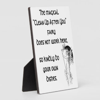 "Magical ""Clean Up After You"" fairy Plaque"