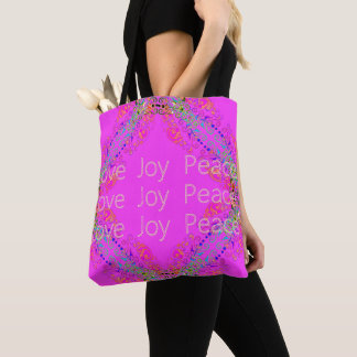 MAGICAL-PINK-LOVE-JOY-PEACE--Everyday-TOTES Tote Bag