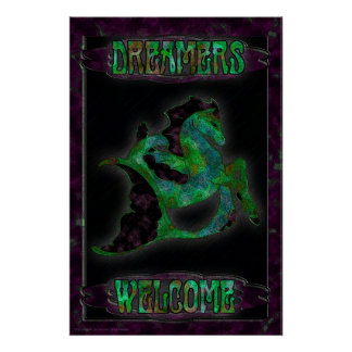 Magical Seahorse, Dreamers Welcome Poster