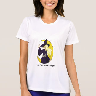 Magical Witch, Let The Magic Begin T-shirts
