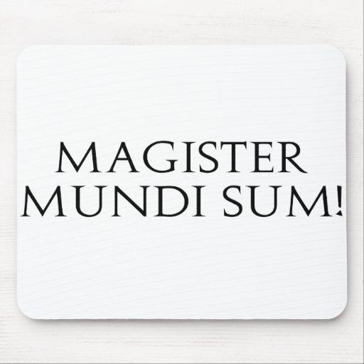 Magister Mundi Sum! Mousepad