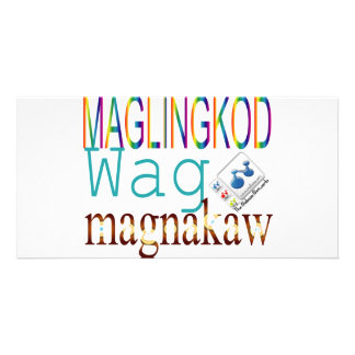 Maglingkod Wag Magnakaw Photo Cards