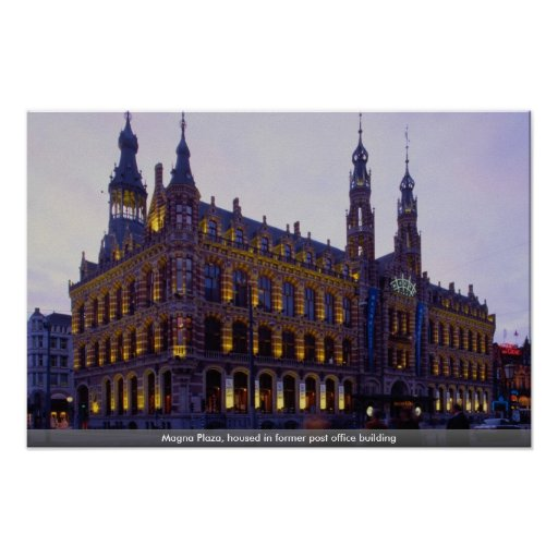 Magna Plaza, housed in former post office building Poster