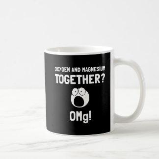 Magnesio del oxígeno de OMG Taza De Café