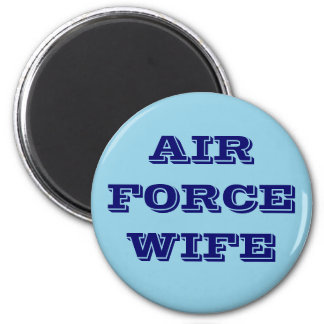 Magnet Air Force Wife Refrigerator Magnet