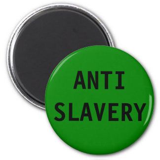Magnet Anti Slavery Green
