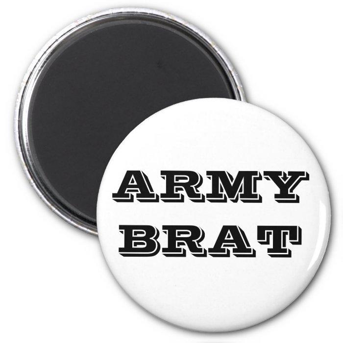 Magnet Army Brat