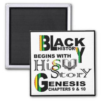 Magnet-Black History Begins With HiSStory© BlkBrdr 2 Inch Square Magnet