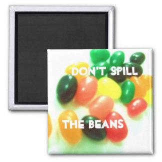 magnet, Don't Spill, The Beans Magnet