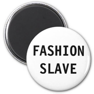 Magnet Fashion Slave