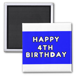 MAGNET-HAPPY 4TH BIRTHDAY BLUE 2 INCH SQUARE MAGNET