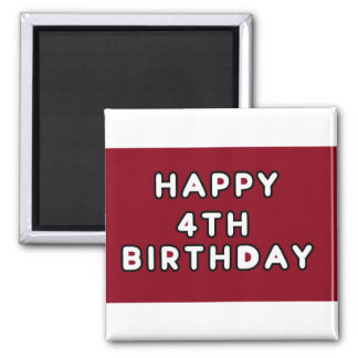 MAGNET-HAPPY 4TH BIRTHDAY RED 2 INCH SQUARE MAGNET