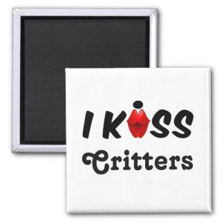 Magnet I Kiss Critters