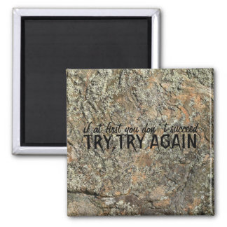 magnet If at first you don`t succeed, TRY,TR...