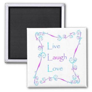 MAGNET - Live laugh love
