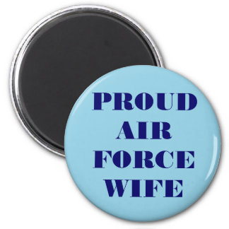 Magnet Proud Air Force Wife