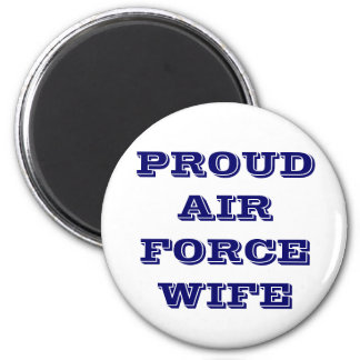 Magnet Proud Air Force Wife Refrigerator Magnet