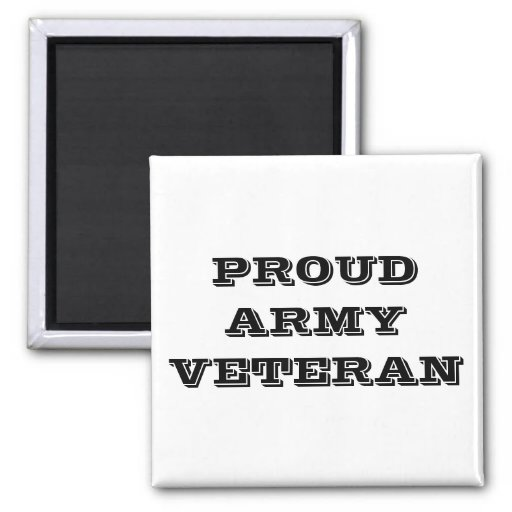 Magnet Proud Army Veteran Fridge Magnets